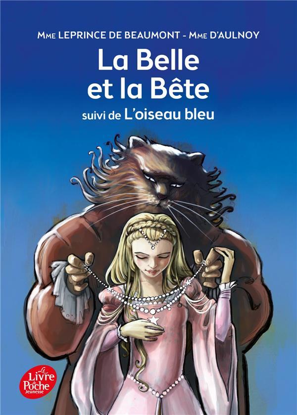 LEPRINCE DE BEAUMONT - LA BELLE ET LA BETE SUIVI DE L'OISEAU BLEU