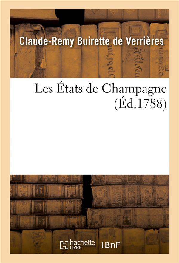 LES ETATS DE CHAMPAGNE DE VERRIERES-C-R HACHETTE