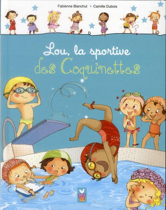 LOU, LA SPORTIVE DES COQUINETTES BLANCHUT/DUBOIS HACHETTE