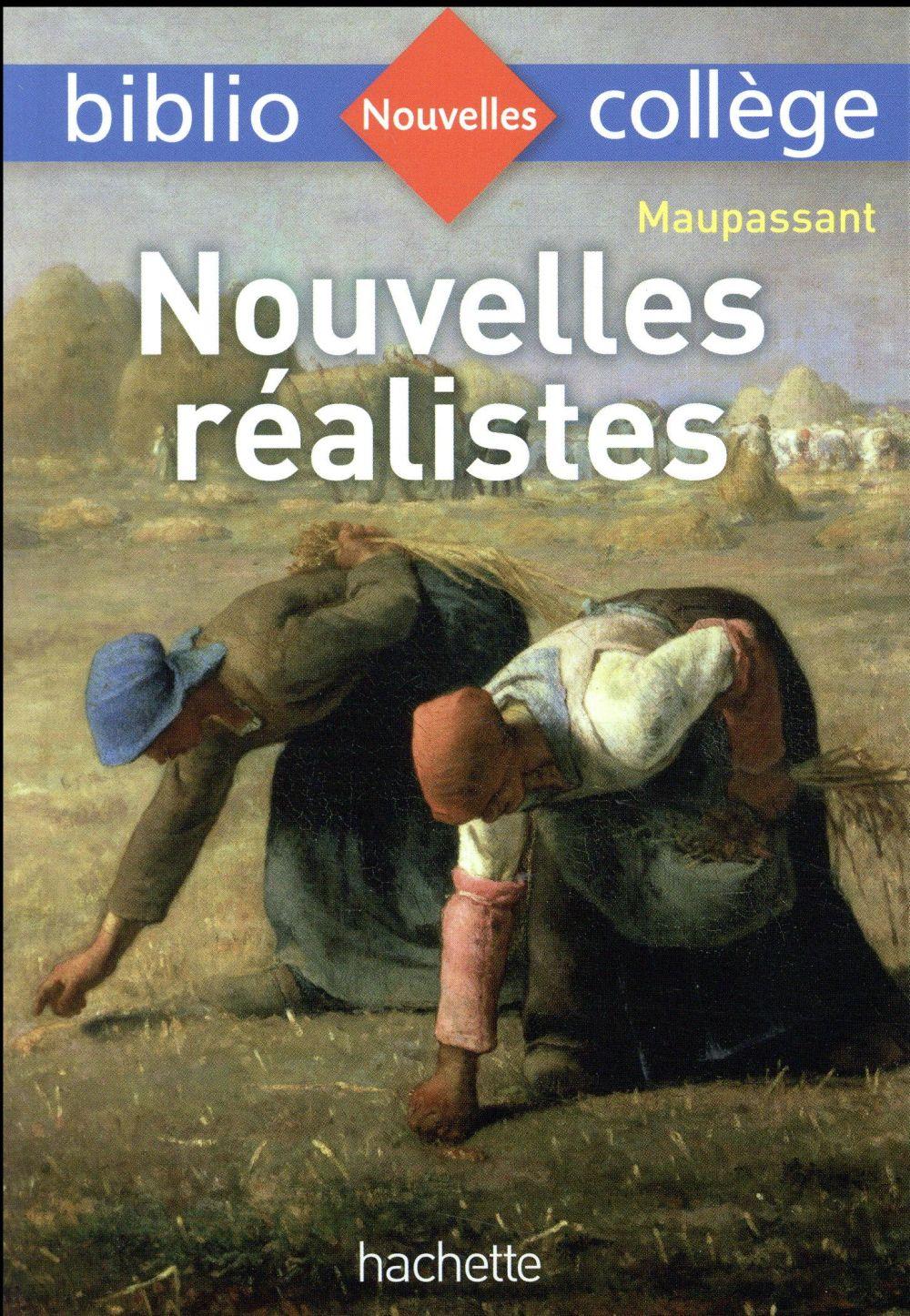 NOUVELLES REALISTES, MAUPASSANT
