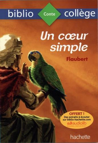 BIBLIOCOLLEGE - UN COEUR SIMPL FLAUBERT GUSTAVE HACHETTE