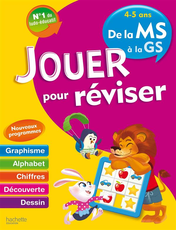 JOUER POUR REVISER  -  DE LA MOYENNE A LA GRANDE SECTION XXX Hachette Education