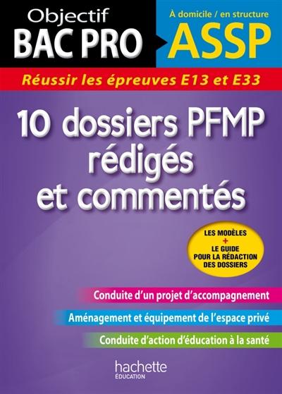 Scolaire en filière professionnelle - Librairie Martelle OBJECTIF BAC PRO - 10 DOSSIERS PFMP REDIGES ET COMMENTES