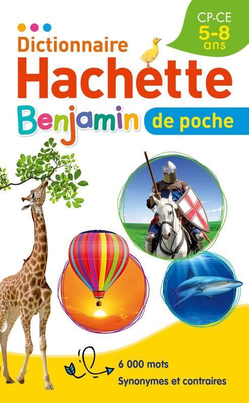 DICTIONNAIRE HACHETTE BENJAMIN POCHE XXX HACHETTE
