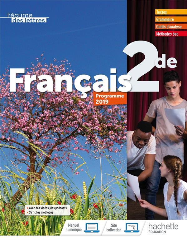L'ECUME DES LETTRES  -  FRANCAIS  -  2DE  -  LIVRE DE L'ELEVE (EDITION 2019) HARANG/DEGOULET HACHETTE