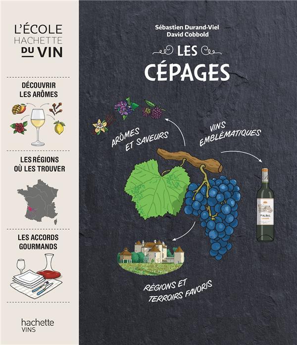 LE GOUT DES CEPAGES COBBOLD, DAVID  Hachette Pratique