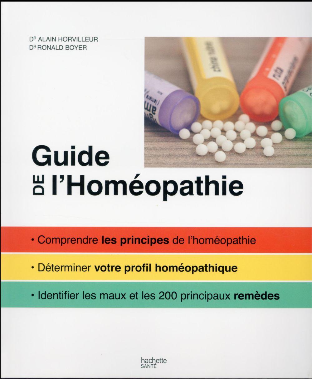 GUIDE FAMILIAL DE L'HOMEOPATHIE HORVILLEUR/BOYER Hachette Pratique