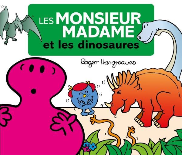 LES MONSIEUR MADAME ET LES DINOSAURES Hargreaves Adam Hachette Jeunesse