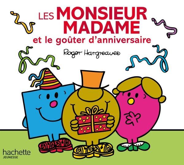 Hargreaves Adam - LES MONSIEUR MADAME ET LE GOUTER D'ANNIVERSAIRE