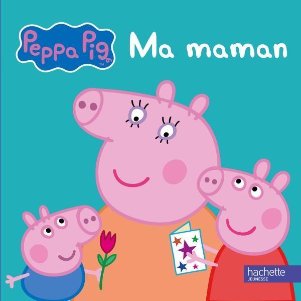 PEPPA - MA MAMAN
