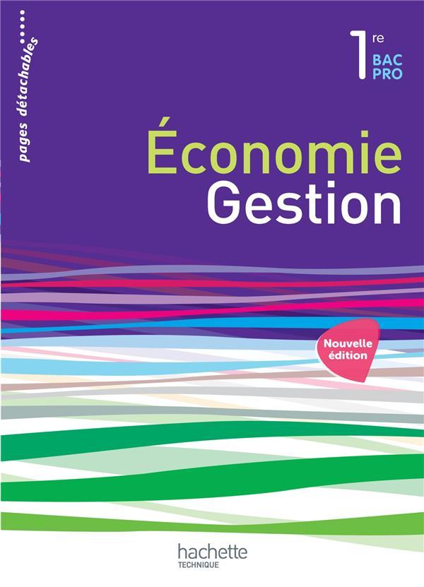 ECONOMIE-GESTION 1RE BAC PRO - LIVRE ELEVE - ED. 2015 RODRIGUES Hachette Technique