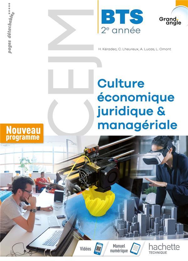GRAND ANGLE  -  CEJM  -  CULTURE ECONOMIQUE, JURIDIQUE ET MANAGERIALE  -  BTS 2E ANNEE  -  LIVRE DE L'ELEVE (EDITION 2019)