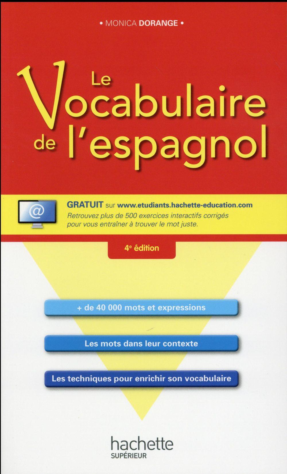 Dorange Monica - LE VOCABULAIRE DE L'ESPAGNOL + CD