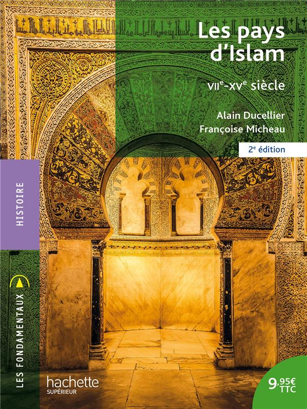 LES PAYS D'ISLAM  -  VIIE-XVE SIECLE