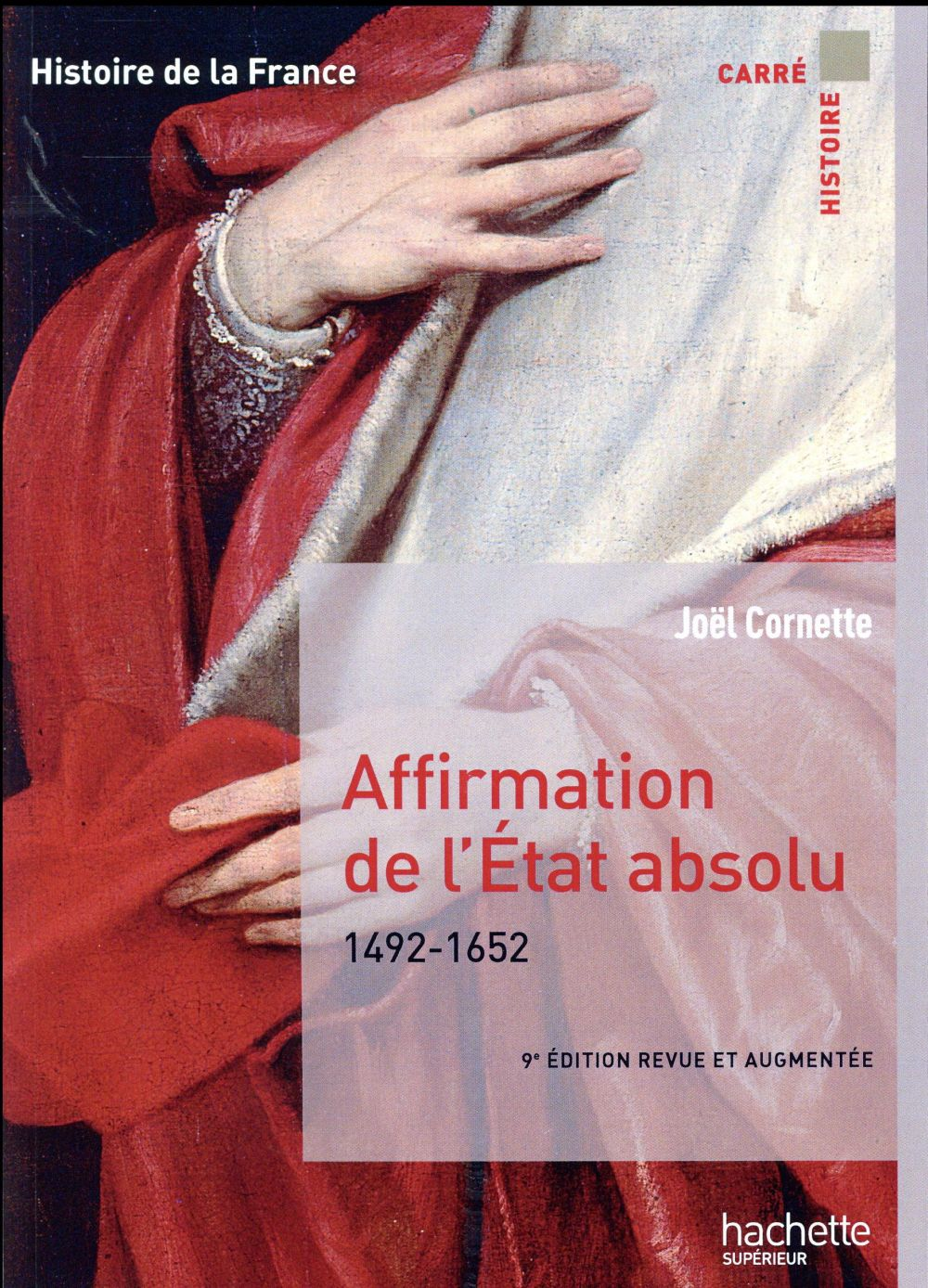 AFFIRMATION DE L'ETAT ABSOLU  -  1492-1652 (9E EDITION)