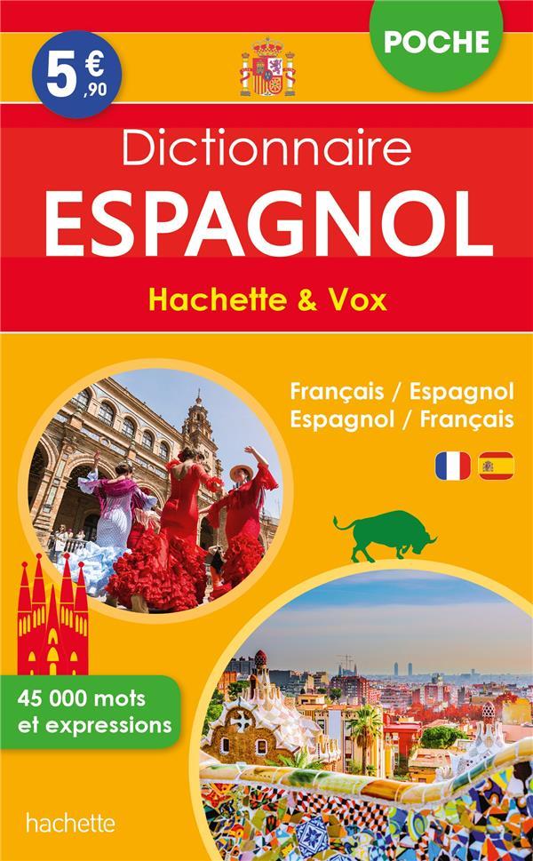 DICTIONNAIRE HACHETTE et VOX POCHE  -  FRANCAIS-ESPAGNOL  ESPAGNOL-FRANCAIS XXX HACHETTE