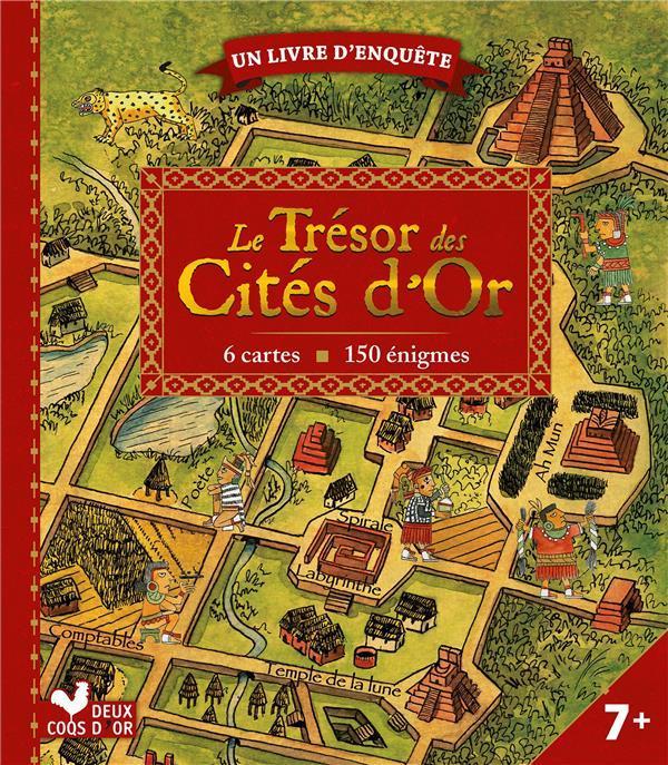 LE TRESOR DES CITES D'OR DELAINE/DUGAS/HONORE Deux coqs d'or