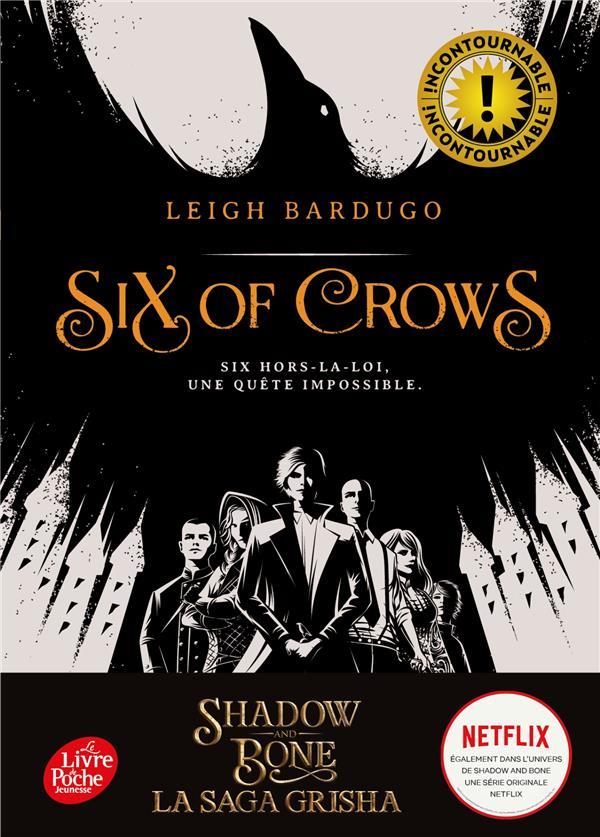 SIX OF CROWS T.1  -  SIX HORS-LA-LOI, UNE QUETE IMPOSSIBLE BARDUGO LEIGH Le Livre de poche jeunesse