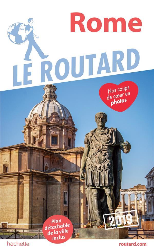 GUIDE DU ROUTARD ROME 2019 XXX HACHETTE