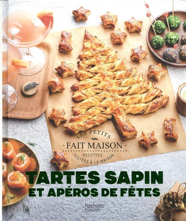 TARTES SAPINS ET APEROS DE FETES PESSIN CAROLINE HACHETTE