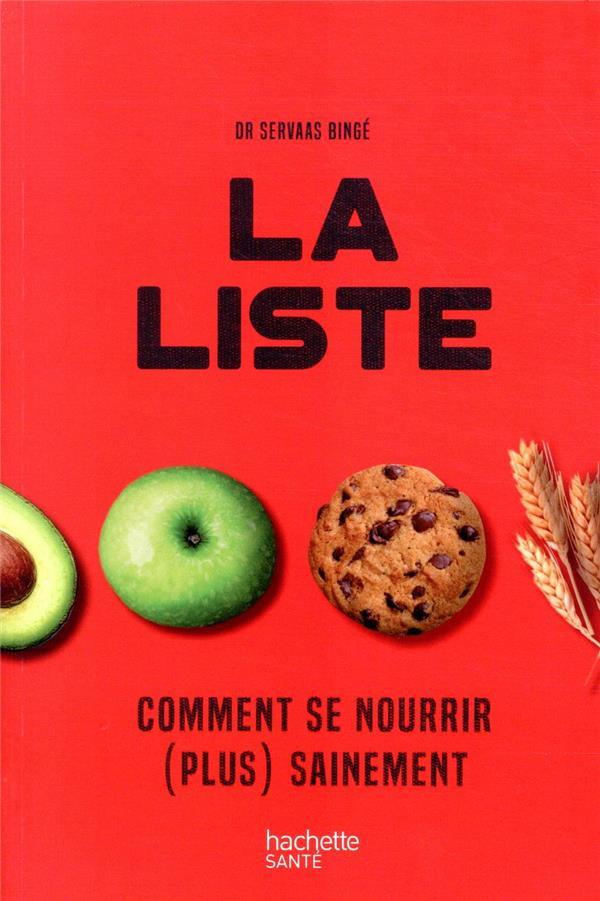 LA LISTE  -  COMMENT SE NOURRIR (PLUS) SAINEMENT