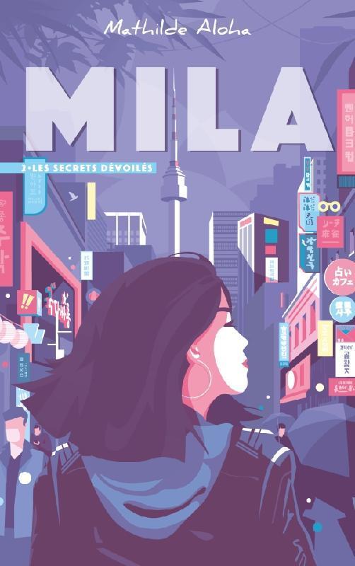MILA T.2  -  LES SECRETS DEVOILES ALOHA, MATHILDE HACHETTE