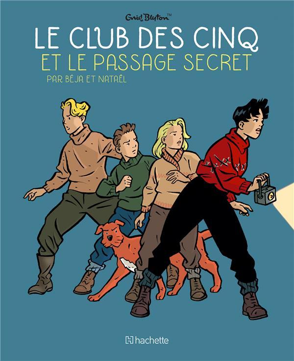 LE CLUB DES CINQ T.2  -  LE CLUB DES CINQ ET LE PASSAGE SECRET BLYTON, ENID HACHETTE