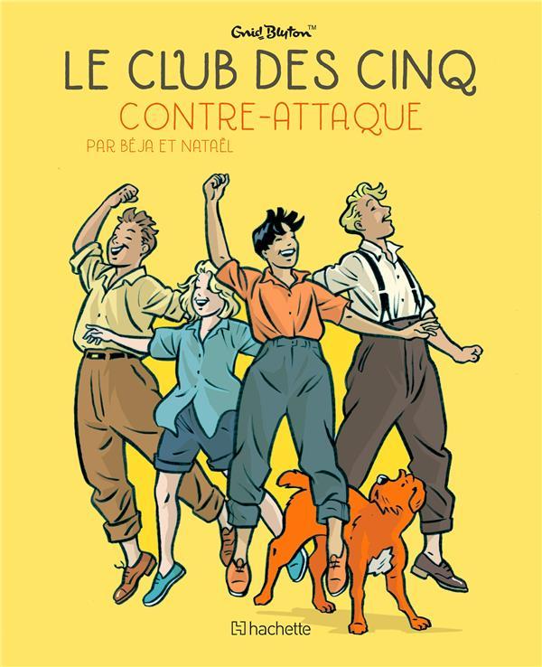LE CLUB DES CINQ T.3  -  LE CLUB DES CINQ CONTRE-ATTAQUE