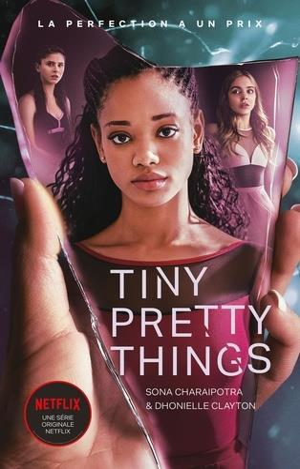 TINY PRETTY THINGS T.1 - TINY PRETTY THINGS - EDITION TIE-IN - LE ROMAN A L'ORIGINE DE LA SERIE NE CHARAIPOTRA, SONA  HACHETTE