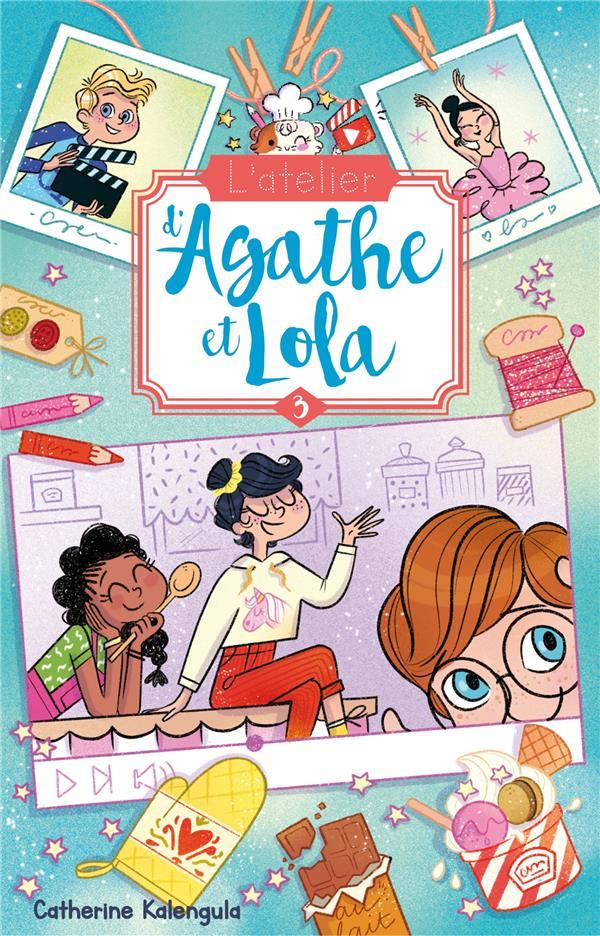 L'ATELIER D'AGATHE ET LOLA T.3  -  LA NOUVELLE VOISINE