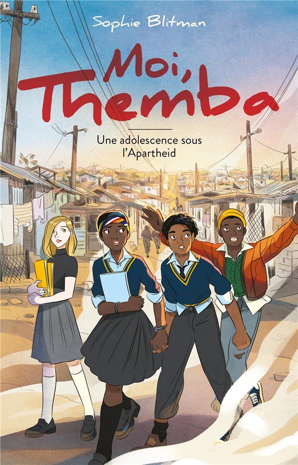 MOI, THEMBA : UNE VIE A PART BLITMAN, SOPHIE  HACHETTE