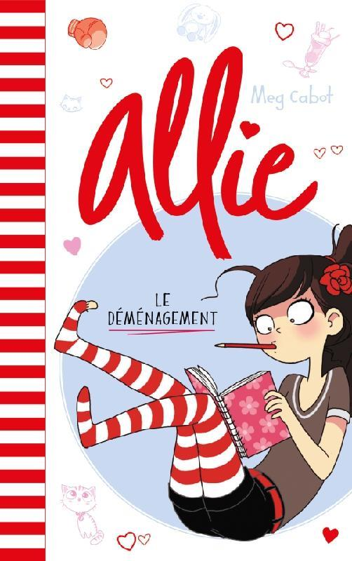 ALLIE T.1  -  LE DEMENAGEMENT CABOT, MEG HACHETTE