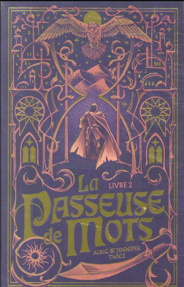 LA PASSEUSE DE MOTS - TOME 1 - LA PASSEUSE DE MOTS - TOME 2 - L'OEIL DE VERITE