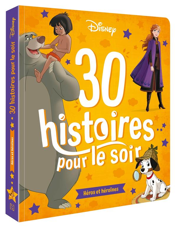 30 HISTOIRES POUR LE SOIR  -  HEROS ET HEROINES XXX HACHETTE