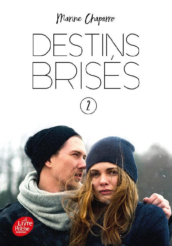 DESTINS BRISES T.2 CHAPARRO, MARINE HACHETTE