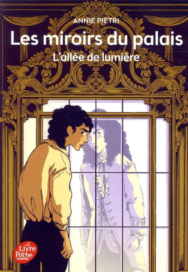 LES MIROIRS DU PALAIS T.2  -  L'ALLEE DE LUMIERE PIETRI, ANNIE HACHETTE
