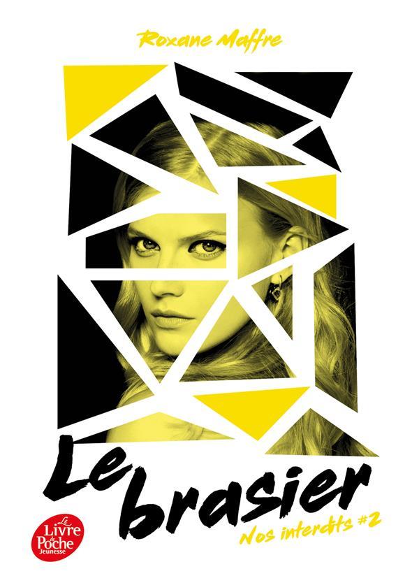 NOS INTERDITS T.2  -  LE BRASIER MAFFRE, ROXANE HACHETTE