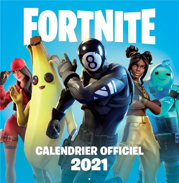 FORTNITE  -  CALENDRIER OFFICIEL (EDITION 2021)