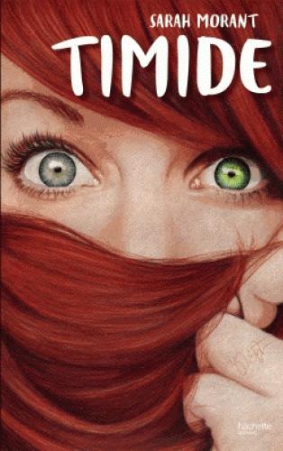 TIMIDE Morant Sarah Hachette romans