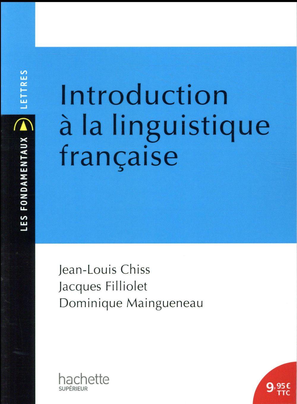 LES FONDAMENTAUX - INTRODUCTION A LA LINGUISTIQUE FRANCAISE