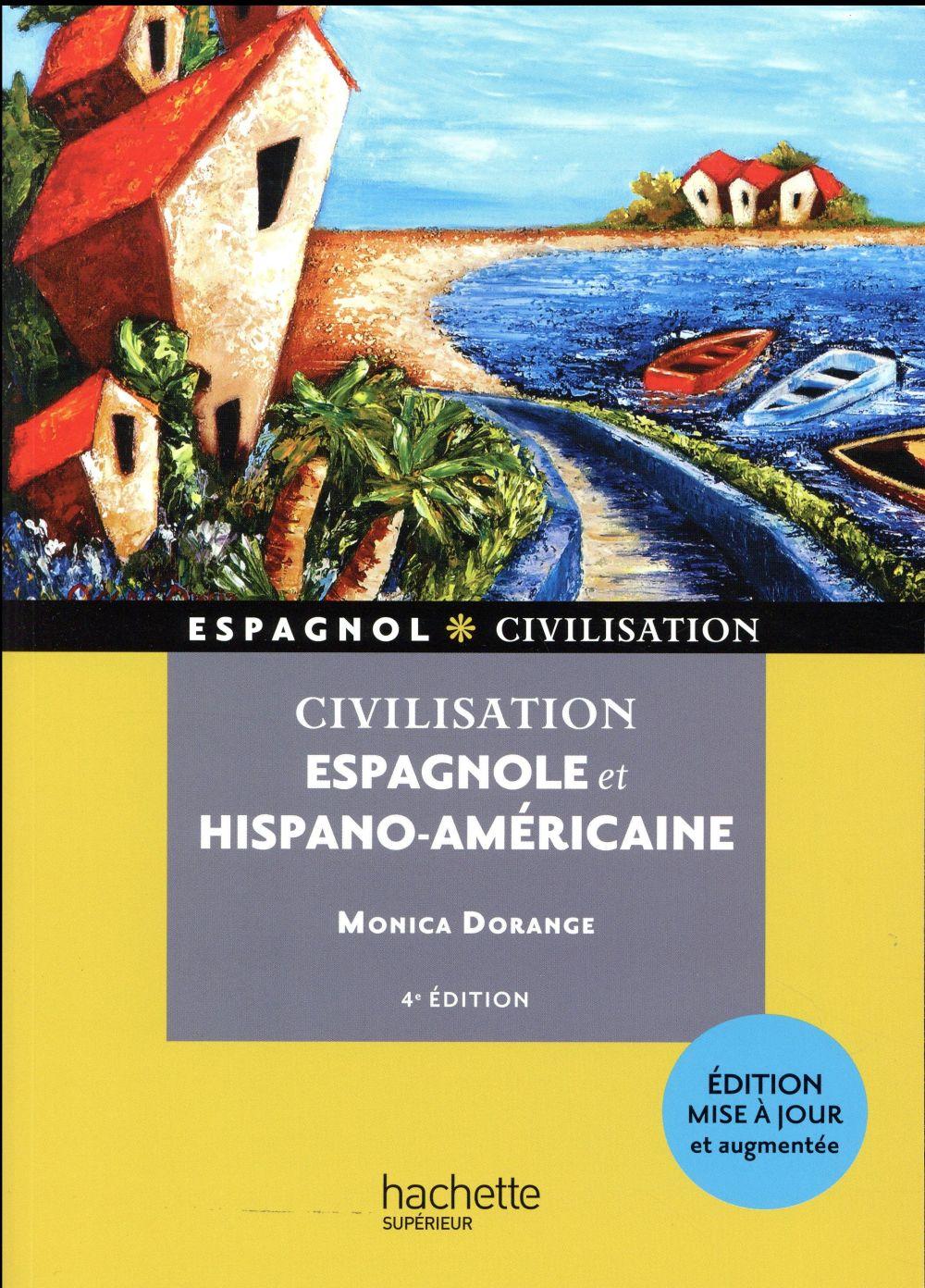CIVILISATION ESPAGNOLE ET HISPANO-AMERICAINE