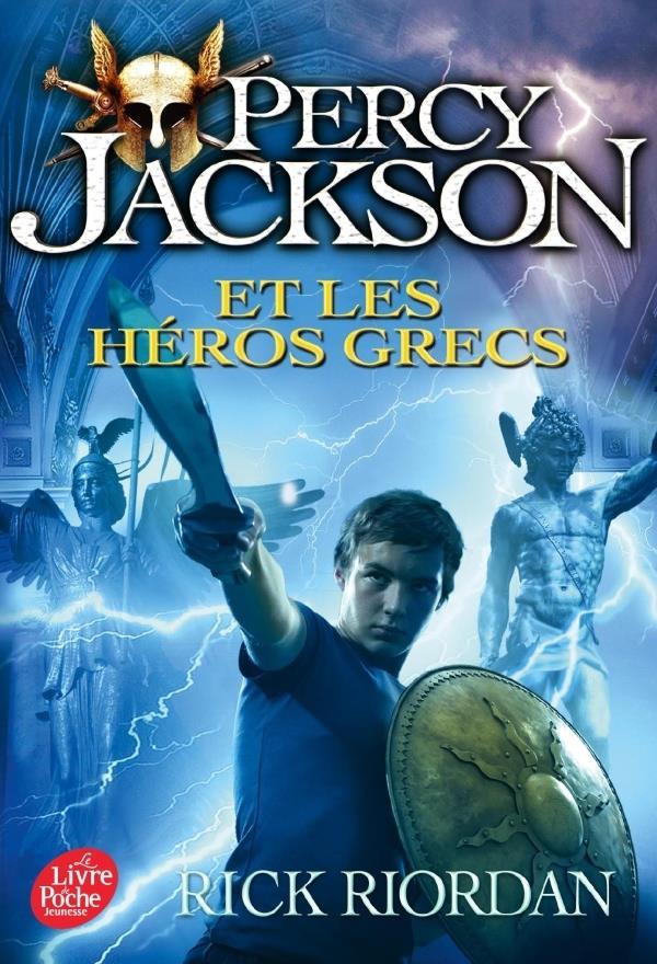 PERCY JACKSON T.7  -  PERCY JACKSON ET LES HEROS GRECS RIORDAN RICK Le Livre de poche jeunesse
