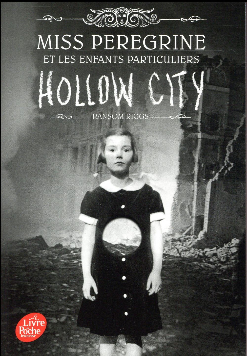 MISS PEREGRINE - T01 - MISS PEREGRINE - TOME 2 - HOLLOW CITY