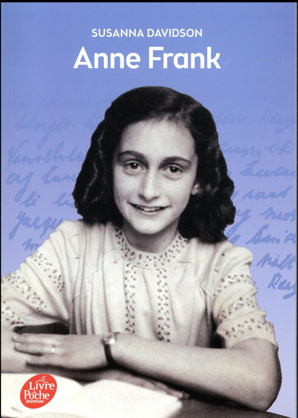 ANNE FRANK DAVIDSON SUSANNA Le Livre de poche jeunesse