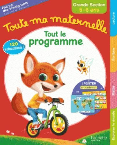 TOUTE MA MATERNELLE- TOUT LE PROGRAMME - GRANDE SECTION BLANDINO GUY Hachette Education