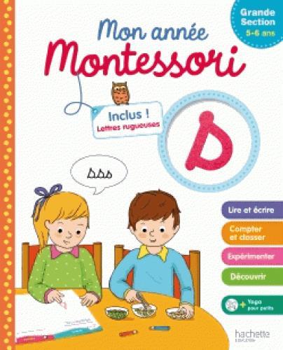 MONTESSORI MON ANNEE DE GRANDE SECTION MARCEL CAROLINE Hachette Education