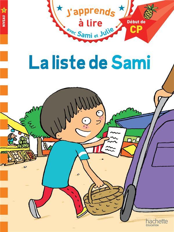 J'APPRENDS A LIRE AVEC SAMI ET JULIE  -  CP NIVEAU 1  -  LA LISTE DE SAMI LESBRE/BONTE Hachette Education