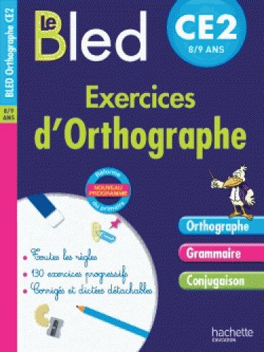 CAHIERS BLED  -  EXERCICES D'ORTHOGRAPHE  -  CE2 DEZOBRY/BERLION Hachette Education