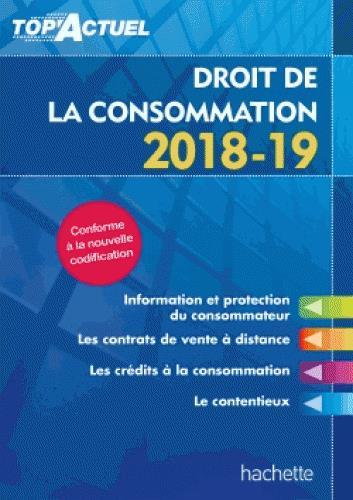 TOP'ACTUEL     DROIT DE LA CONSOMMATION (EDITION 20182019)