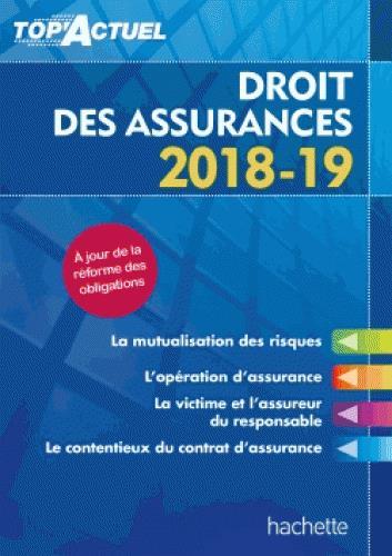 TOP'ACTUEL     DROIT DES ASSURANCES (EDITION 20182019)